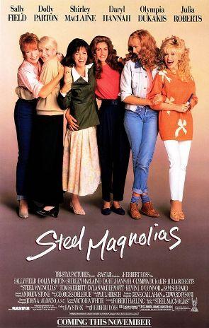 via Wikipedia (http://en.wikipedia.org/wiki/File:Steel_magnolias_poster.jpg)