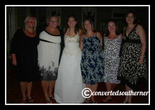 Erin's wedding reception. August 2009. L to R- TT, the Bestie, Erin, a very preggers Kel, me and Val
