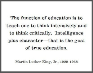 """The function of education..."" Martin Luther King Jr.  via Pinterest"