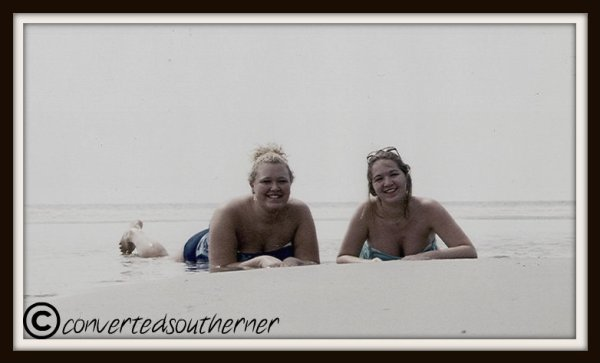 On the Beach with the Bestie at Hunting Island State Park. August 2003.